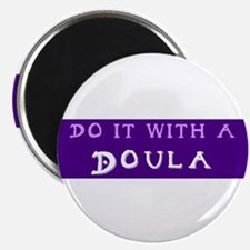 """Do It With a Doula 2.25"""" Magnet (10 pack)"""