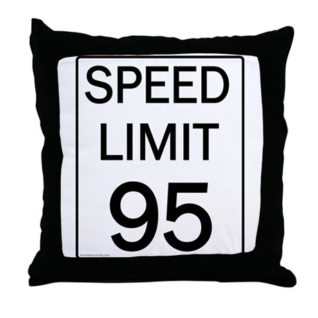 Speed Limit 95 Shirts and Gif Throw Pillow