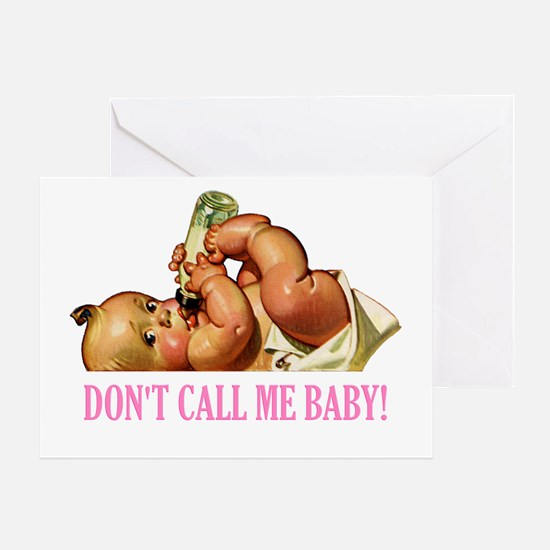 DON'T CALL ME BABY Greeting Card