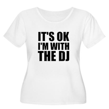 It's Ok, I'm With The DJ Women's Plus Size Scoop N