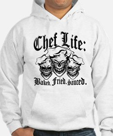 Chef Life: Baked. Fried. Sauced. Jumper Hoodie