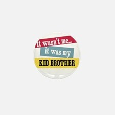Kid Brother Mini Button