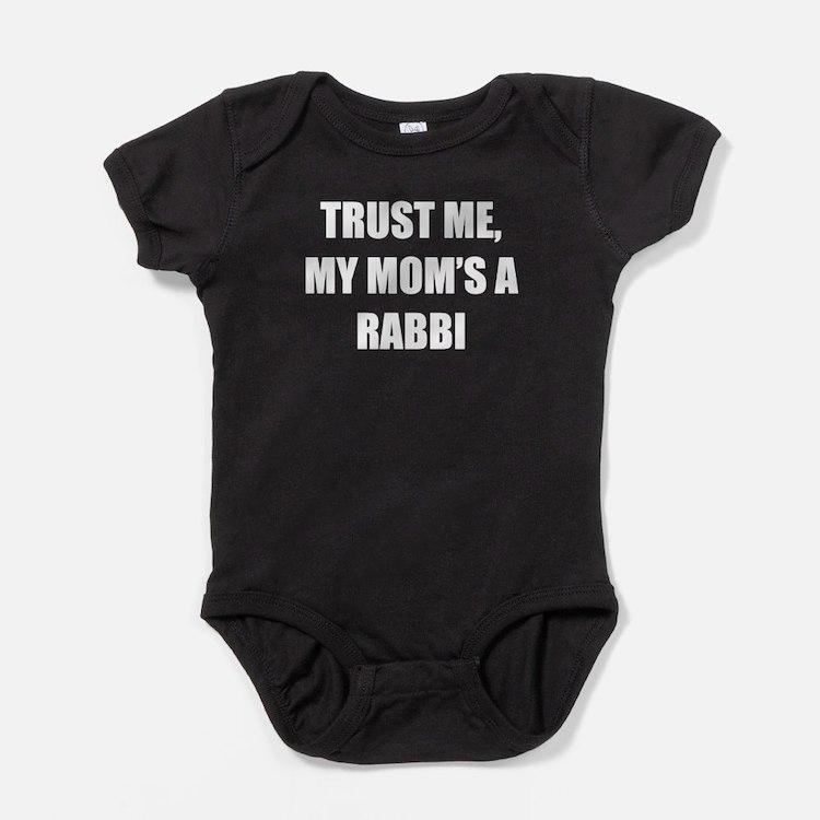 Trust Me My Moms A Rabbi Baby Bodysuit