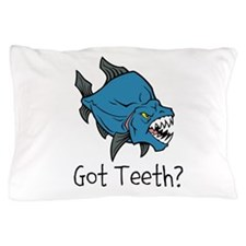 Got Teeth Pillow Case