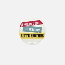 Litte Brother Mini Button