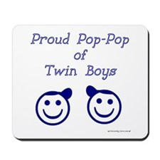 Proud Pop-Pop of Twin Boys Mousepad