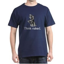 Think Naked (B&W) T-Shirt