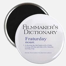 "Fraturday 2.25"" Magnet (100 pack)"
