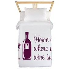 Home is where my wine is Twin Duvet