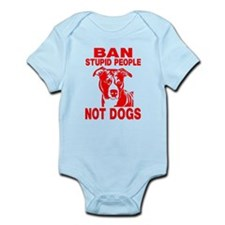 PITBULL BAN STUPID PEOPLE Body Suit