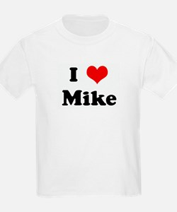 I Love Mike T-Shirt