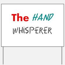 Unique Hand Yard Sign