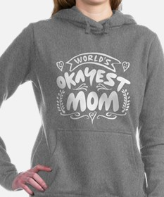 World's Okayest Mom Women's Hooded Sweatshirt