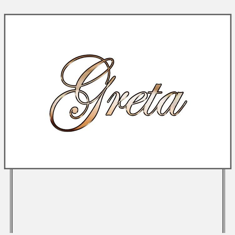 Gold Greta Yard Sign