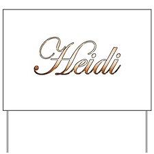 Gold Heidi Yard Sign