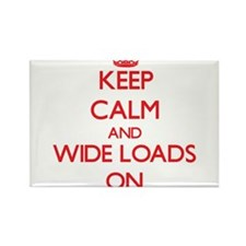 Keep Calm and Wide Loads ON Magnets