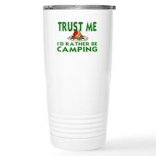 CAMPING.  I'D RATHER BE Travel Mug