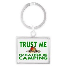 CAMPING.  I'D RATHER BE CHAMPIN Landscape Keychain