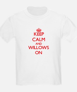 Keep Calm and Willows ON T-Shirt