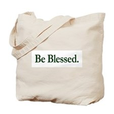 Be Blessed Tote Bag