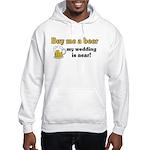 Buy me a beer Hooded Sweatshirt