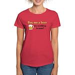 Buy me a beer Women's Dark T-Shirt