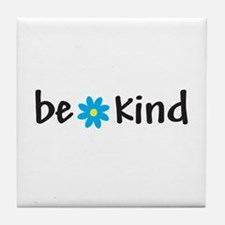 Be Kind - Tile Coaster