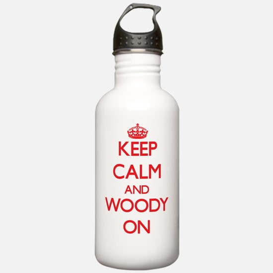 Keep Calm and Woody ON Water Bottle