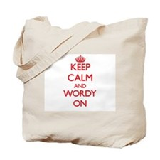 Keep Calm and Wordy ON Tote Bag