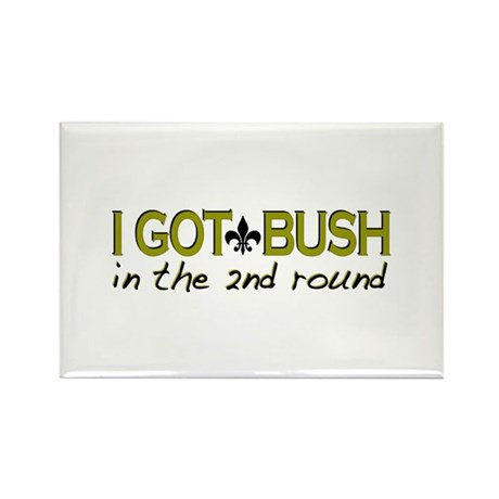 I got Bush 2nd round Rectangle Magnet (10 pack)