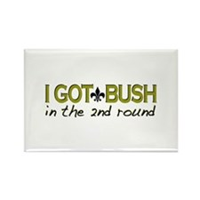I got Bush 2nd round Rectangle Magnet