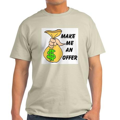 MAKE AN OFFER Light T-Shirt