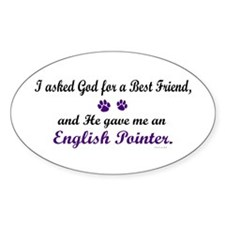 God Gave Me An English Pointer Oval Decal