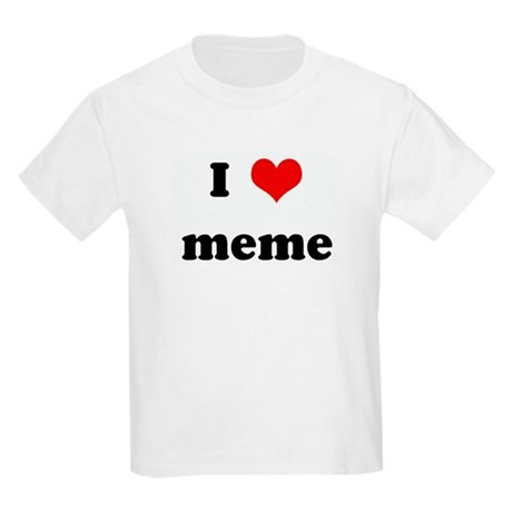 I Love Meme Kids Light T Shirt I Love Meme T Shirt