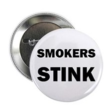 "SMOKERS STINK 2.25"" button"