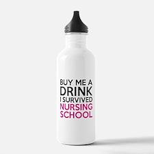 Buy Me A Drink I Survived Nursing School Water Bot