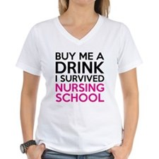 Buy Me A Drink I Survived Nursing School T-Shirt