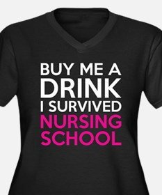 Buy Me A Drink I Survived Nursing School Plus Size