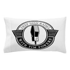 Deep Dish Radio with Tim Powers Pillow Case