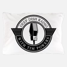 Deep Dish Radio with Tim Powers Pillow Case