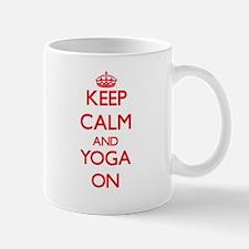 Keep Calm and Yoga ON Mugs