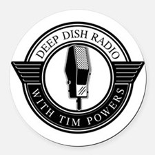 Deep Dish Radio with Tim Powers Round Car Magnet