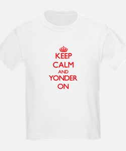 Keep Calm and Yonder ON T-Shirt
