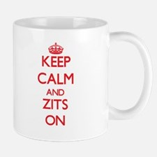 Keep Calm and Zits ON Mugs