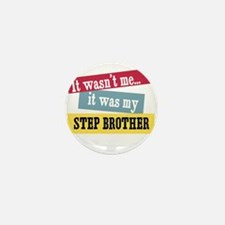 Step Brother Mini Button