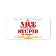 Nice Stupid! Aluminum License Plate