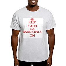 Keep Calm and Barn Owls ON T-Shirt