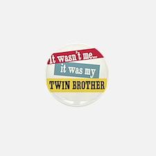 Twin Brother Mini Button
