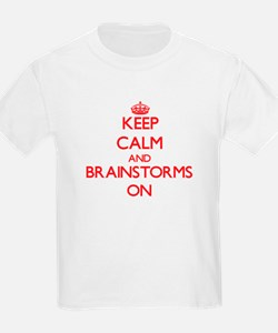 Keep Calm and Brainstorms ON T-Shirt