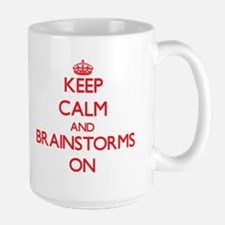 Keep Calm and Brainstorms ON Mugs